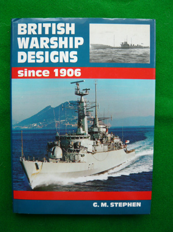 British Warship Designs Since 1906