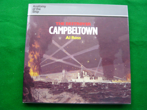 Anatomy of the Ship - The Destroyer Campbeltown